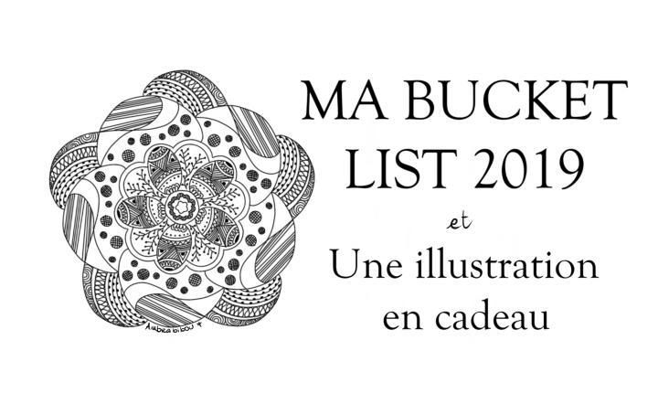 Ma Bucket List 2019 et moncadeau